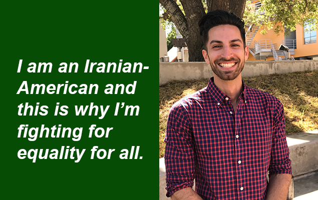 AJ - I am an Iranian-American and this is why I'm fighting for equality for all.